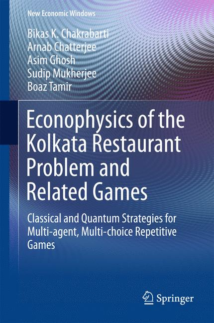 Cover of 'Econophysics of the Kolkata Restaurant Problem and Related Games'
