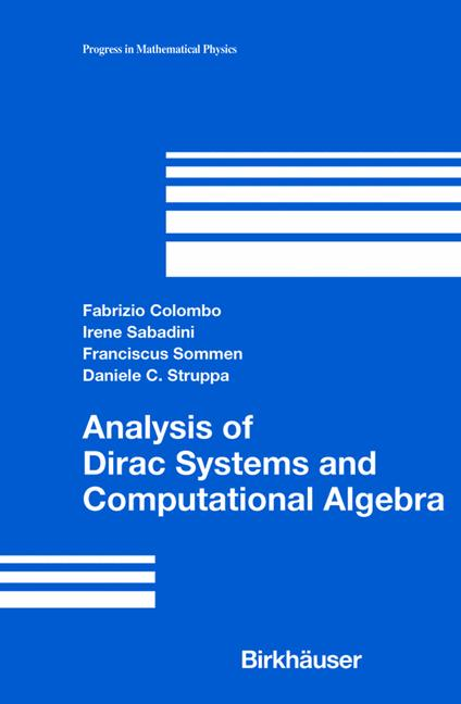 Cover of 'Analysis of Dirac Systems and Computational Algebra'