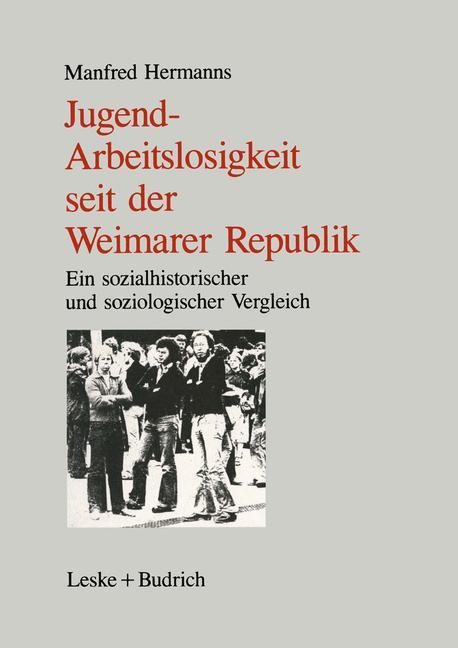 Cover of 'Jugendarbeitslosigkeit seit der Weimarer Republik'