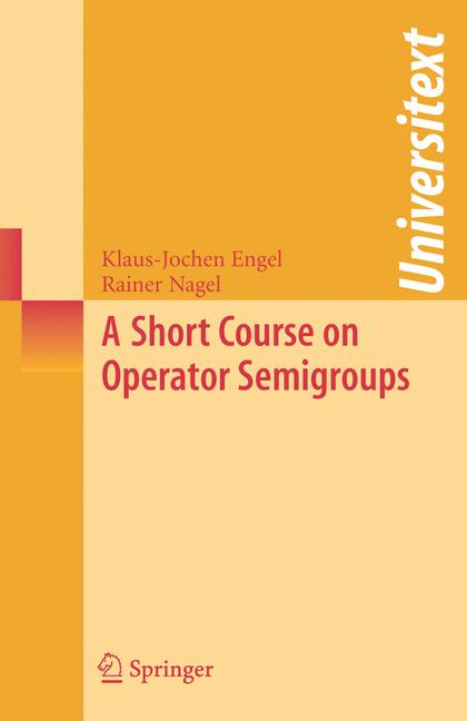 Cover of 'A Short Course on Operator Semigroups'