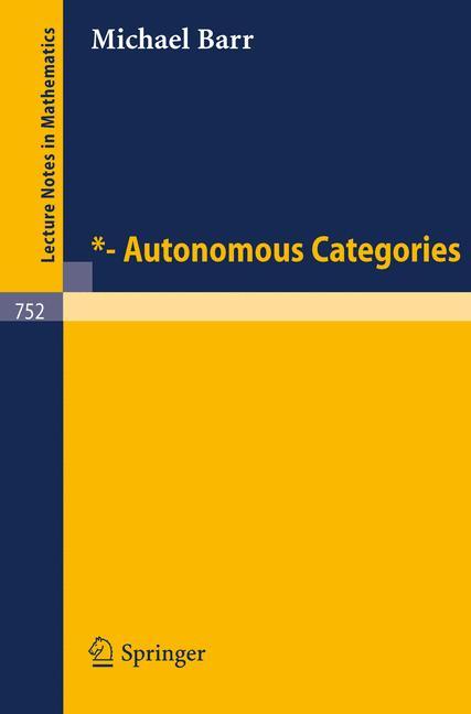 Cover of '*-Autonomous Categories'