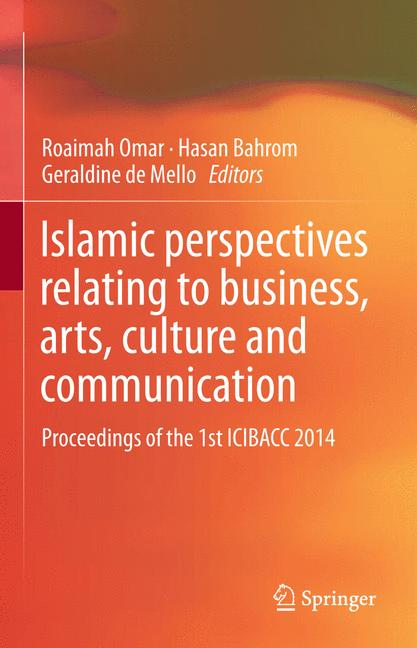 Cover of 'Islamic perspectives relating to business, arts, culture and communication'