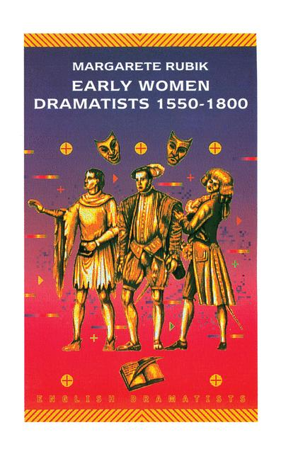 Cover of 'Early Women Dramatists 1550–1800'