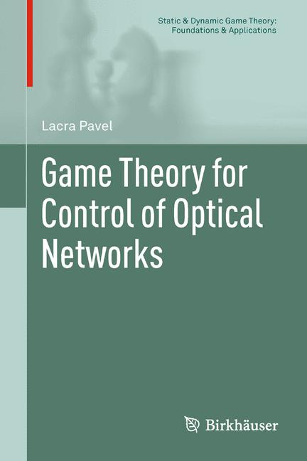 Cover of 'Game Theory for Control of Optical Networks'