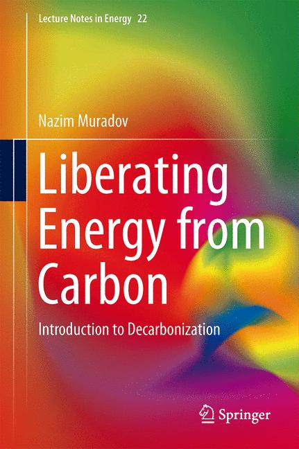 Cover of 'Liberating Energy from Carbon: Introduction to Decarbonization'