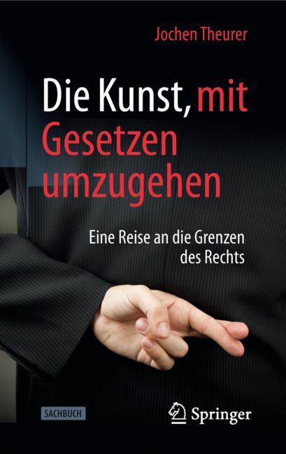 Cover of 'Die Kunst, mit Gesetzen umzugehen'