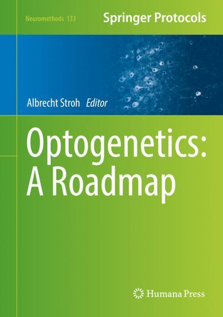 Cover of 'Optogenetics: A Roadmap'