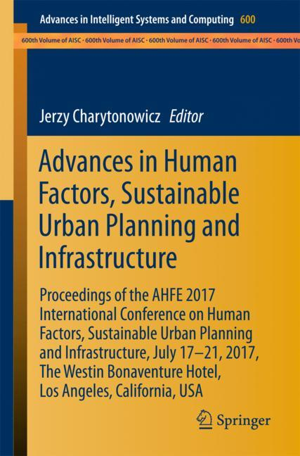Cover of 'Advances in Human Factors, Sustainable Urban Planning and Infrastructure'