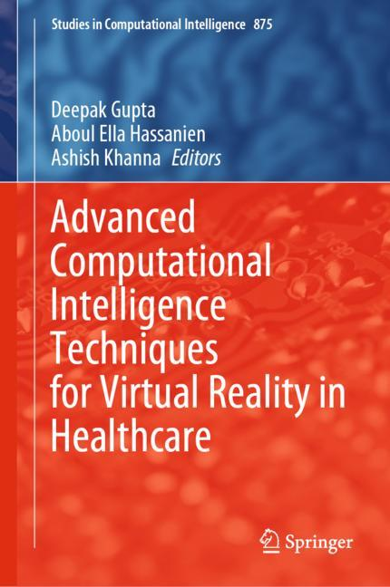 Cover of 'Advanced Computational Intelligence Techniques for Virtual Reality in Healthcare'