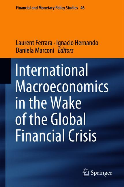 Cover of 'International Macroeconomics in the Wake of the Global Financial Crisis'