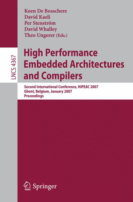 Cover of 'High performance embedded architectures and compilers : second international conference, HiPEAC 2007, Ghent, Belgium, January 28-30, 2007 : proceedings'