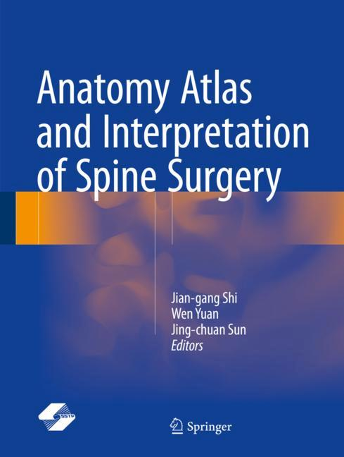 Cover of 'Anatomy Atlas and Interpretation of Spine Surgery'