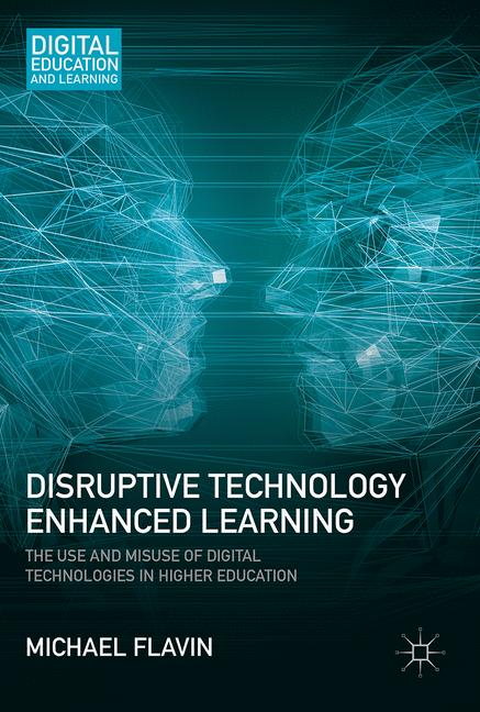 Cover of 'Disruptive Technology Enhanced Learning'