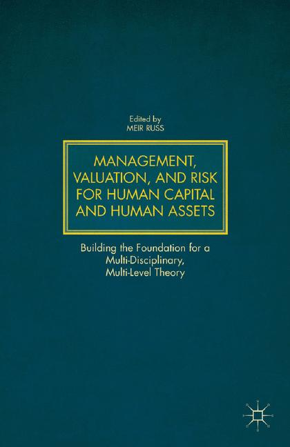 Cover of 'Management, Valuation, and Risk for Human Capital and Human Assets'