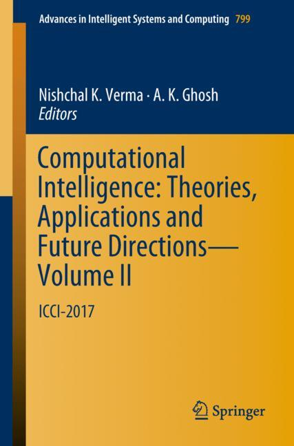 Cover of 'Computational Intelligence: Theories, Applications and Future Directions - Volume II'