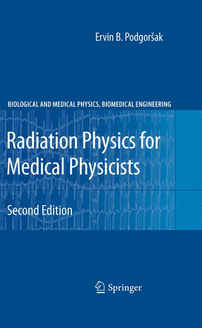 Cover of 'Radiation Physics for Medical Physicists'