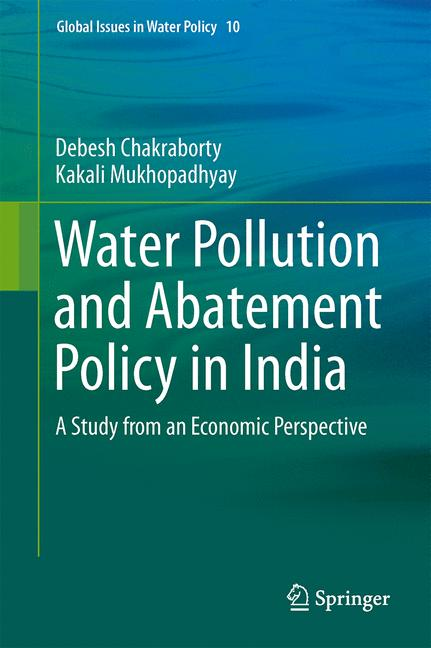 Cover of 'Water Pollution and Abatement Policy in India'