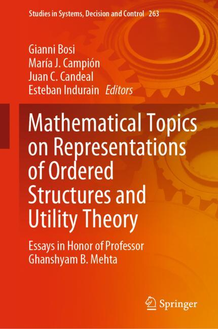 Cover of 'Mathematical Topics on Representations of Ordered Structures and Utility Theory'