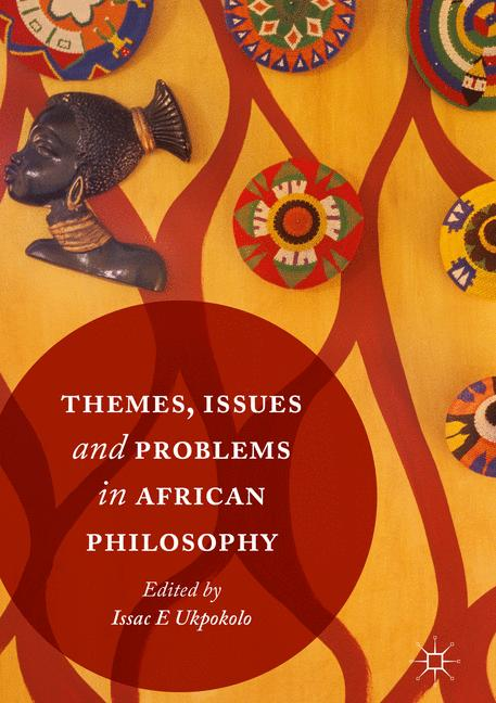 Cover of 'Themes, Issues and Problems in African Philosophy'