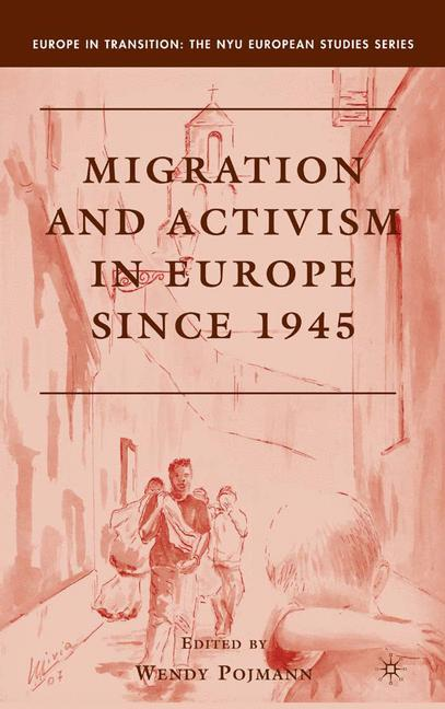 Cover of 'Migration and activism in Europe since 1945'