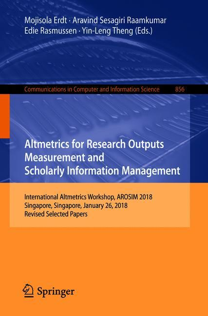Cover of 'Altmetrics for Research Outputs Measurement and Scholarly Information Management'