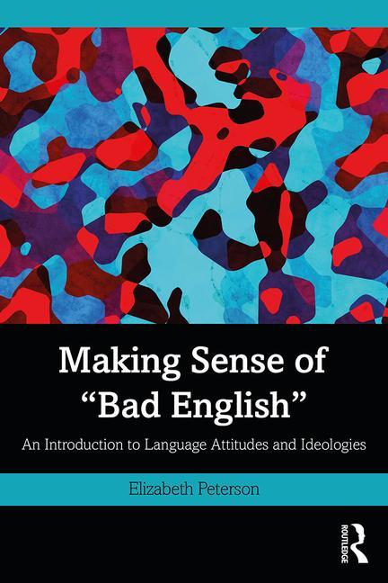 "Cover of 'Making Sense of ""Bad English""'"
