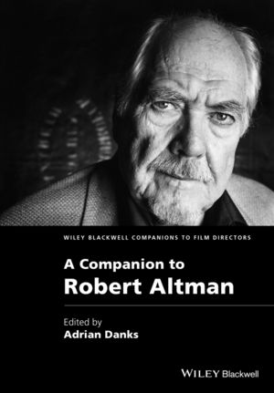 Cover of 'A Companion to Robert Altman'