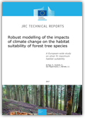 Cover of 'Robust modelling of the impacts of climate change on the habitat suitability of forest tree species'
