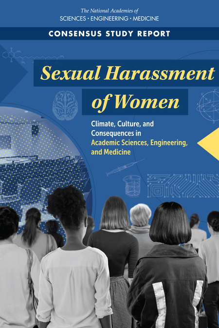 Cover of 'Sexual Harassment of WomenClimate, Culture, and Consequences in Academic Sciences, Engineering, and Medicine'