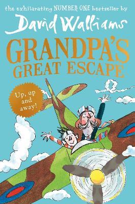 Grandpa's Great Escape by David Walliams, and Tony Ross