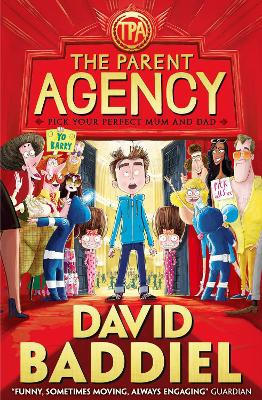 The Parent Agency by David Baddiel, and Jim Field