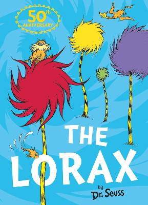The Lorax by Dr. Seuss, and Rik Mayall