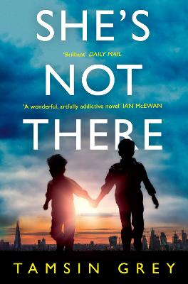 She's Not There by Tamsin Grey