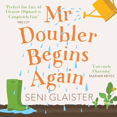 Mr Doubler Begins Again by Seni Glaister, and Anna Benting