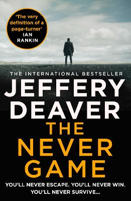 The Never Game (Colter Shaw Thriller, Book 1) by Jeffery Deaver