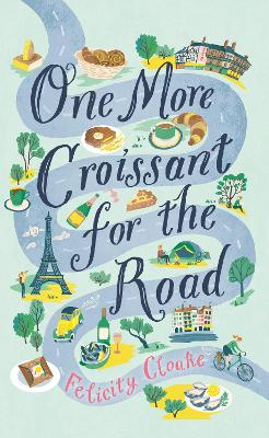 One More Croissant for the Road bookcover