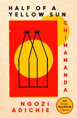 Half of a Yellow Sun (4th Estate Matchbook Classics) by Chimamanda Ngozi Adichie
