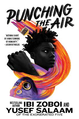 Punching the Air by Ibi Zoboi, and Yusef Salaam