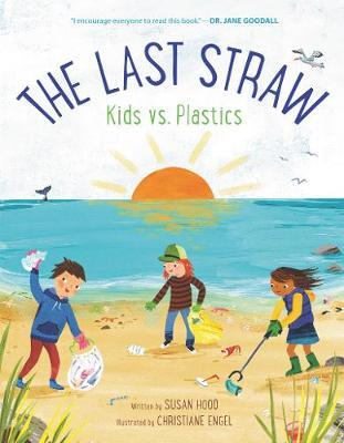 The Last Straw: Kids vs. Plastics