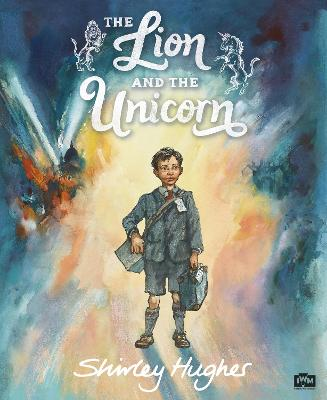 The Lion and the Unicorn bookcover