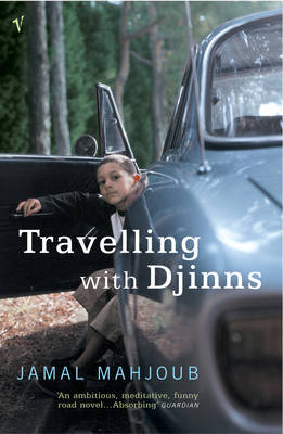 Travelling With Djinns by Jamal Mahjoub, and