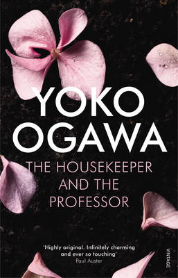 The Housekeeper and the Professor by Yoko Ogawa, and Stephen Snyder