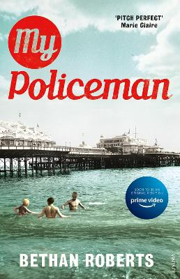 My Policeman: Soon to be a film starring Harry Styles and Emma Corrin by Bethan Roberts