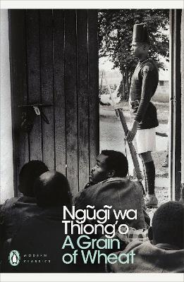 A Grain of Wheat by Ngugi wa Thiong'o, and Abdulrazak Gurnah