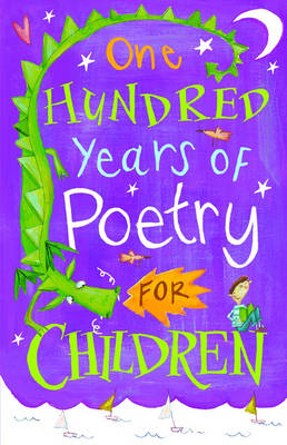 One Hundred Years of Poetry for Children by Michael Harrison, and Christopher Stuart-Clark