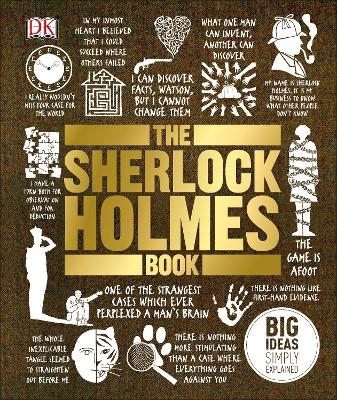 The Sherlock Holmes Book: Big Ideas Simply Explained by DK, David Stuart Davies, and Barry Forshaw