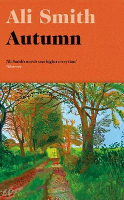 Autumn: Shortlisted for the Man Booker Prize 2017 by Ali Smith
