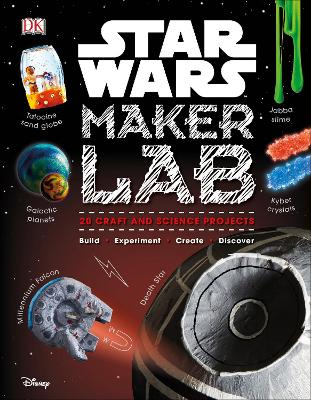 Star Wars Maker Lab: 20 Galactic Science Projects by Liz Lee Heinecke, and Cole Horton