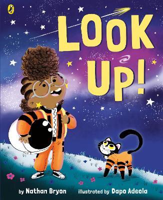 Look Up! by Nathan Bryon, and Dapo Adeola