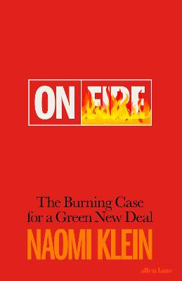 On Fire: The Burning Case for a Green New Deal bookcover